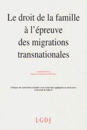 Le droit de la famille à l'épreuve des migrations transnationales. Actes des journées d'études des 3 et 4 décembre 1992, [Lille - LGDJ - 9782275004754 -